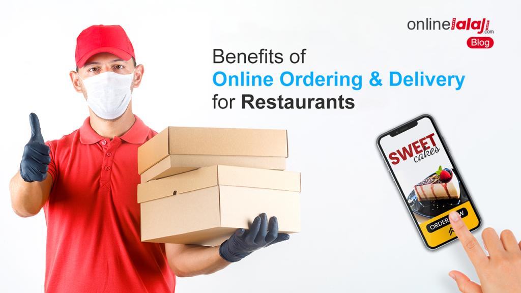 Benefits of Online Ordering & Delivery for Restaurants - Online Lalaji